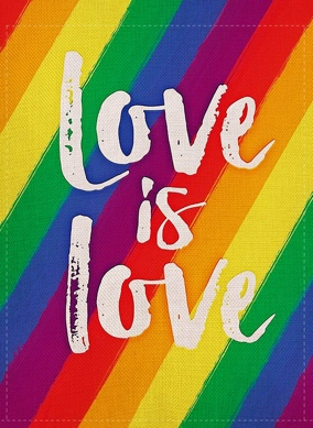 Furiaz Love is Love Rainbow Gay Pride Garden Flag, Decorative Lesbian  Bisexuals Pride LGBT House Yard Outdoor Flag, Burlap Spring Outside Holiday  Decorations Home Decor Flag 12.5 x 18: Amazon.co.uk: Garden &